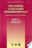 Libro de Para Entender Las Relaciones Intergubernamentales