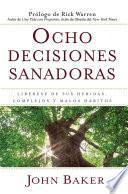 Libro de Ocho Decisiones Sanadoras (life S Healing Choices)