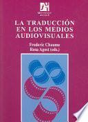 Libro de La Traducción En Los Medios Audiovisuales