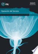 Libro de Operaciân Del Servicio [spanish Print Version Service Operation]
