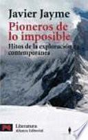 Libro de Pioneros De Lo Imposible