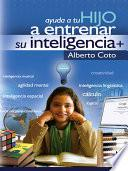 Libro de Ayuda A Tu Hijo A Entrenar Su Inteligencia