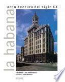 Libro de La Habana, Arquitectura Del Siglo Xx