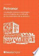 Libro de Petronor  Un Estudio Histórico Sociológico De La Influencia De La Refinería En Los Municipios De Su Entorno