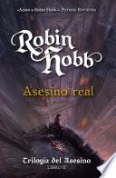 Libro de Asesino Real (trilogía Del Asesino, 2)
