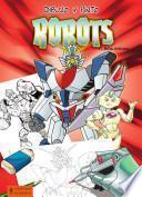 Libro de Dibujo Y Pinto Robots