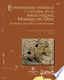 Libro de El Patrimonio HistÓrico Y Cultural En El Paraje Natural Marismas Del Odiel