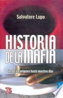 Libro de Historia De La Mafia. Desde Sus Orígenes Hasta Nuestros Días