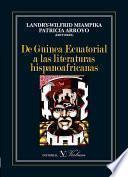 Libro de De Guinea Ecuatorial A Las Literaturas Hispanoafricanas