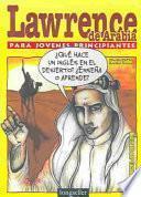Libro de Lawrence De Arabia Para Jovenes Principiantes / Lawrence Of Arabia For Young Beginners