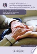 Libro de Mantenimiento Y Rehabilitación Psicosocial De Las Personas Dependientes En Domicilio. Sscs0108