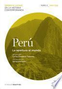 Libro de Perú. La Apertura Al Mundo. Tomo 3 (1880 1930)
