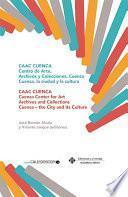 Libro de Caac Cuenca. Colecciones Y Archivos De Arte Contemporáneo
