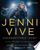 Libro de Jenni Vive: Unforgettable Baby! (bilingual Edition)