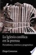 Libro de La Iglesia Católica En La Prensa