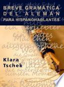 Libro de Breve Gramática Del Alemán Para Hispanohablantes