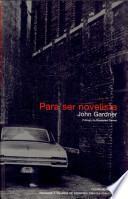 Libro de Para Ser Novelista