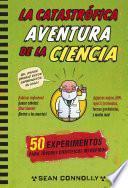 Libro de La Catastrófica Aventura De La Ciencia