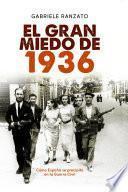Libro de El Gran Miedo De 1936