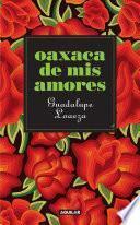 Libro de Oaxaca De Mis Amores