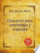 Libro de Concierto Para Contrabajo Y Orquesta
