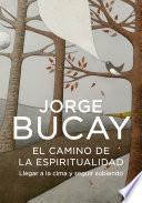 Libro de El Camino De La Espiritualidad