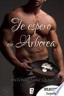 Libro de Te Espero En Arborea (bdb)