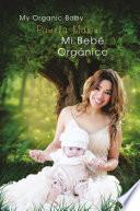 Libro de Mi Bebé Orgánico (my Organic Baby)
