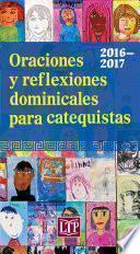 Libro de Oraciones Y Reflexiones Dominicales Para Catequistas 2016 2017