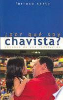 Libro de ¿por Que Soy Chavista?