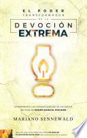 Libro de El Poder Transformador De La Devoción Extrema