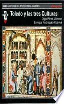 Libro de Toledo Y Las Tres Culturas