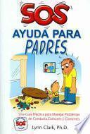 Libro de Sos Ayuda Para Padres