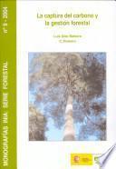 Libro de La Captura Del Carbono Y La Gestión Forestal