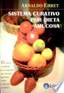 Libro de Sistema Curativo Por Dieta Amucosa