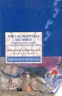 Libro de Por Las Fronteras Del Norte