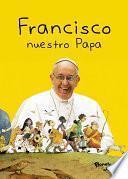 Libro de Francisco. Nuestro Papa