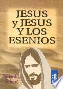 Libro de Jesus Y Jesus Y Los Esenios
