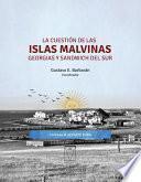 Libro de La Cuestión De Las Islas Malvinas, Georgias Y Sandwich Del Sur