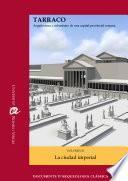 Libro de Tarraco. Arquitectura Y Urbanismo De Una Capital Provincial Romana