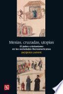 Libro de Mesías, Cruzadas, Utopías