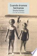 Libro de Cuando éramos Hermanas