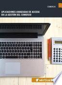 Libro de Aplicaciones Avanzadas De Access En La Gestión Del Comercio