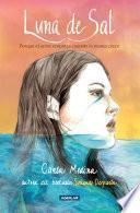 Libro de Luna De Sal. Porque El Amor Empieza Cuando La Marea Crece