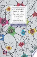 Libro de Antropología Del Cerebro. La Conciencia Y Los Sistemas Simbólicos
