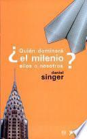 Libro de Quién Dominará El Milenio, Ellos O Nosotros?