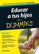 Libro de Educar A Tus Hijos Para Dummies