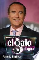Libro de La España Del Gato Al Agua