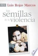 Libro de Las Semillas De La Violencia