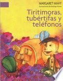 Libro de Tiritimoras, Tubértifas Y Teléfonos